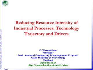 Reducing Resource Intensity of Industrial Processes: Technology Trajectory and Drivers