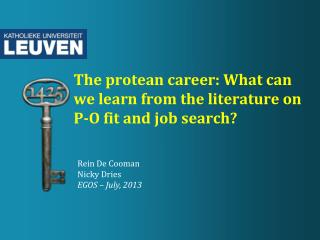 The protean career: What can we learn from the literature on P-O fit and job search?