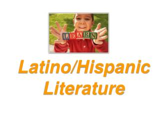 Latino/Hispanic Literature