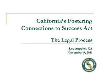 The Legal Process Covers: