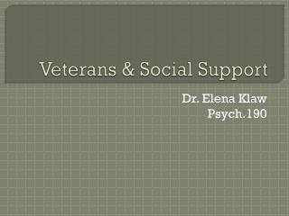 Veterans & Social Support
