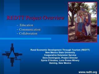 REDTT Project Overview ~ Education ~ Communication ~ Collaboration