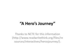 """""""A Hero's Journey"""""""
