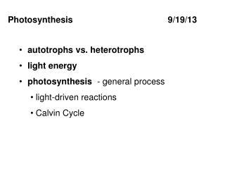 Photosynthesis          9/19/13