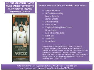 HELP US APPRECIATE NATIVE AMERICAN HISTORY MONTH AT ARCHBISHOP IRELAND MEMORIAL LIBRARY