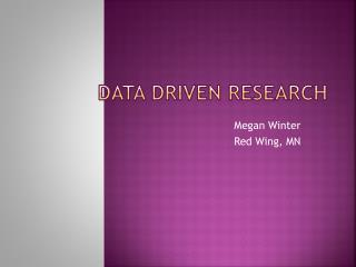 Data Driven Research