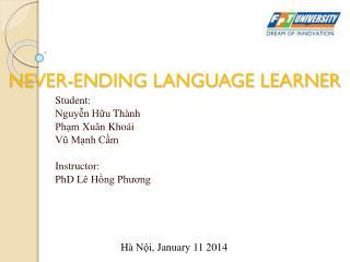 NEVER-ENDING LANGUAGE LEARNER