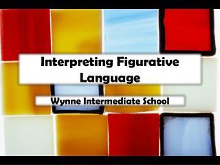 Interpreting Figurative Language