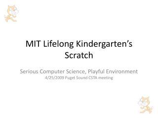 MIT Lifelong Kindergarten's Scratch