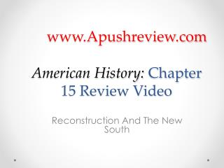 American History:  Chapter  15  Review Video