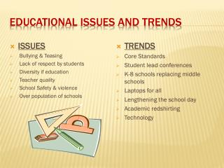 Educational Issues and Trends