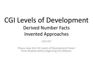 CGI Levels of Development  Derived Number Facts Invented Approaches