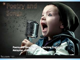 Poetry and Songs