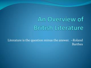 An Overview of  British Literature