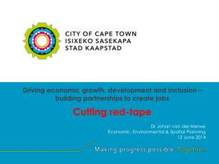 Dr Johan van der Merwe Economic, Environmental & Spatial Planning  12 June 2014