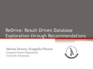 ReDrive : Result-Driven Database Exploration through Recommendations