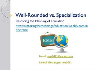 Well-Rounded vs. Specialization