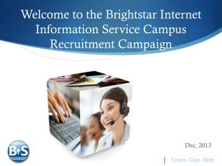 Welcome to the Brightstar Internet Information Service Campus Recruitment Campaign