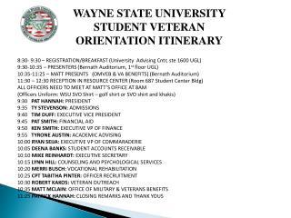 WAYNE STATE UNIVERSITY STUDENT VETERAN ORIENTATION ITINERARY