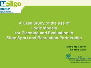 A Case Study of the use of  Logic Models  for Planning and Evaluation in