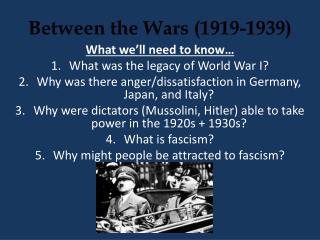 Between the Wars (1919-1939)