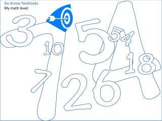 Go Arrow Textbooks My math level:
