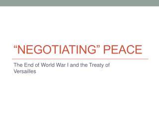 """Negotiating"" Peace"