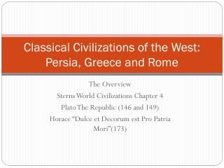 Classical Civilizations of the West: Persia, Greece and Rome