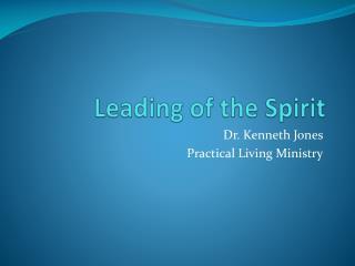 Leading of the Spirit