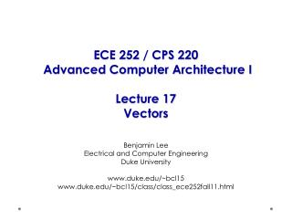 ECE 252 / CPS 220  Advanced Computer Architecture I Lecture 17 Vectors