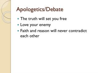 Apologetics/Debate