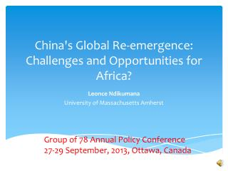 China's Global Re-emergence: Challenges and Opportunities for Africa?