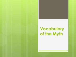 Vocabulary of the Myth