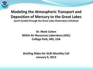 Modeling the Atmospheric Transport and Deposition of Mercury to the Great Lakes