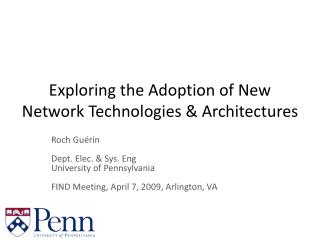 Exploring the Adoption of New Network Technologies & Architectures