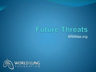 Future Threats