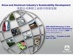 Alcoa and Aluminum Industry s Sustainability Development