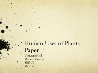 Human Uses of Plants Paper
