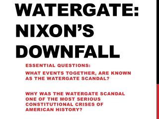 32.2 Watergate: Nixon's Downfall