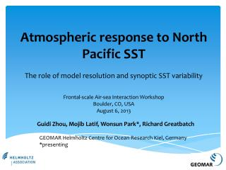Atmospheric response to North Pacific SST