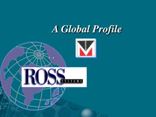 A Global Profile