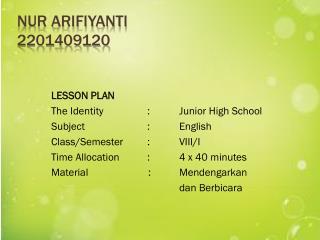 Nur Arifiyanti 2201409120