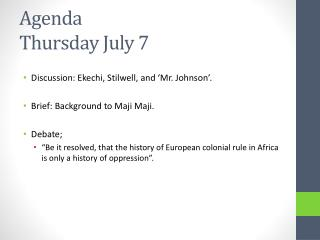 Agenda Thursday July 7