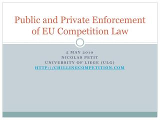 Public and Private Enforcement of EU Competition Law