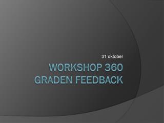 Workshop 360 graden feedback