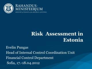 Risk  Assessment in Estonia