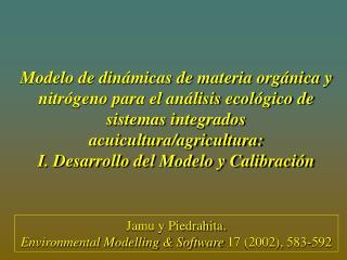 Modelo de din micas de materia org nica y nitr geno para el an lisis ecol gico de sistemas integrados acuicultura
