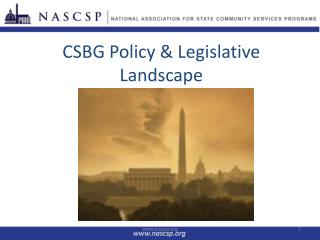 CSBG Policy & Legislative  Landscape