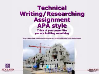 Technical Writing/Researching Assignment                APA  style Think of your paper like