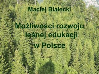 Maciej Bialecki